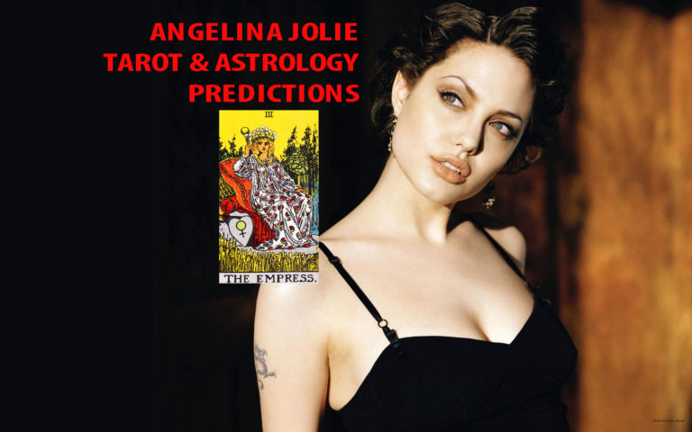 Angelina Jolie Tarot and Astrology Predictions